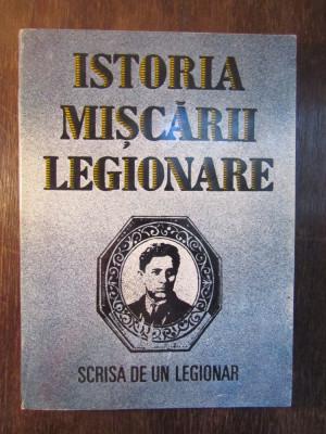 Istoria Mișcării Legionare.Scrisă de un legionar foto
