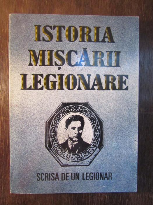 Istoria Mișcării Legionare.Scrisă de un legionar foto mare