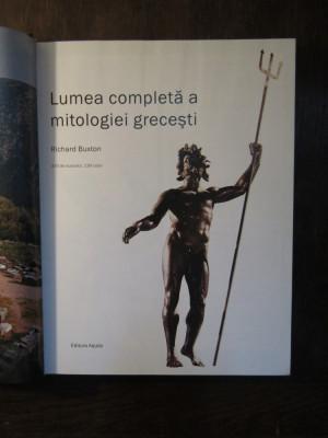 Lumea completa a mitologiei grecesti- Richard Buxton foto