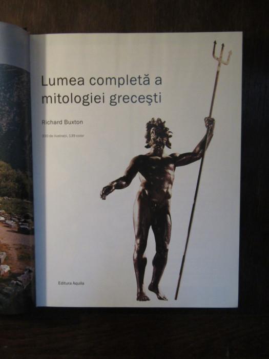 Lumea completa a mitologiei grecesti- Richard Buxton