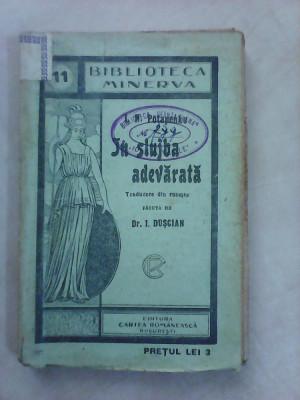 Biblioteca Minerva nr 11 , In slujba adevarata - I.N.POTAPENKO foto