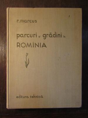 PARCURI SI GRADINI IN ROMANIA-R.MARCUS foto