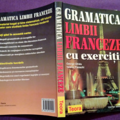 Gramatica Limbii Franceze Cu Exercitii - George Ghidu, Valeriu Pisoschi, teora
