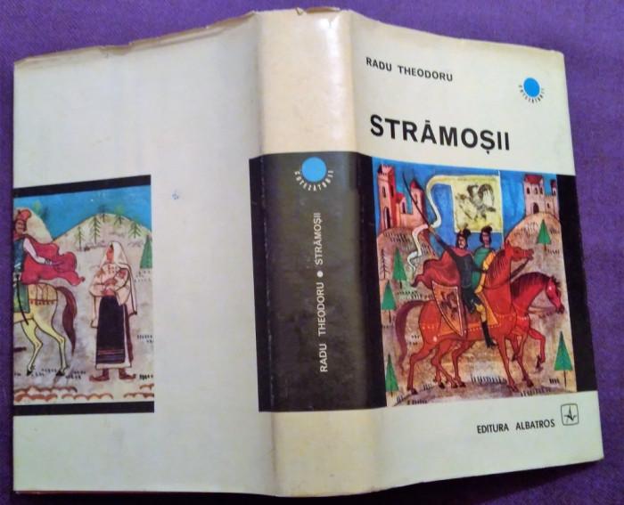 Stramosii / Evocare. Editia a II-a, cartonata - Radu Theodoru