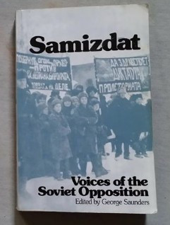 Samizdat : voices of the Soviet opposition / edited by George Saunders foto