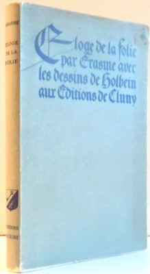 ELOGE DE LA FOLIE PAR DIDIER ERASME DE ROTTERDAM AVEC LES DESSINS DE HANS HOLBEIN , 1937 foto