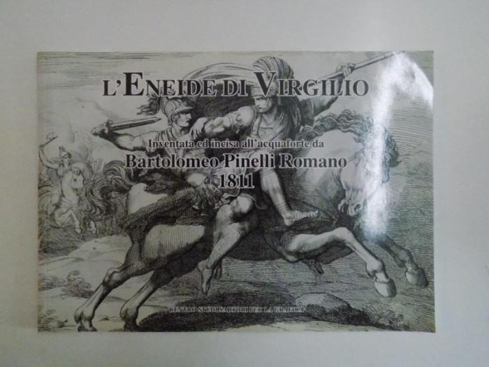L'ENEIDE DI VIRGILIO , INVENTATA ED INCISA ALL'ACQUAFORTE DA BARTOLOMEO PINELLI ROMANO , A CURA DI ARIANNA SARTORI 2009 foto mare