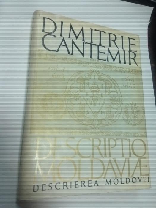 DESCRIEREA MOLDOVEI - DIMITRIE CANTEMIR - editura Academiei 1973 ,latina -romana foto mare