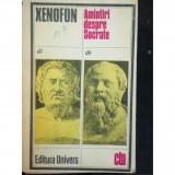 Amintiri despre socrate de xenofon clu editura univers 1987
