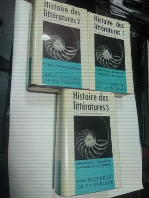 HISTOIRE DES LITTERATURES    - Encyclopedie de la Pleiade - 3 volume foto