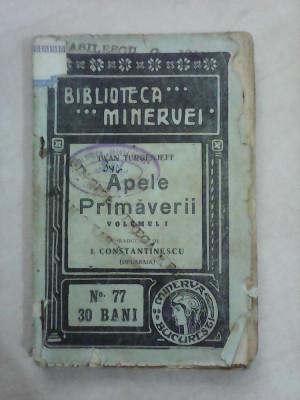 Biblioteca Minervei nr 77 , Apele Primaverii - IVAN TURGENJEFF , an 1910 foto