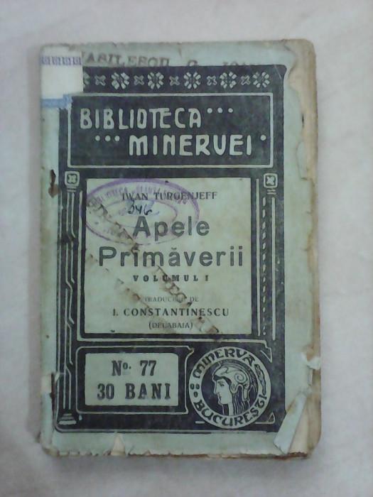 Biblioteca Minervei nr 77 , Apele Primaverii - IVAN TURGENJEFF , an 1910 foto mare
