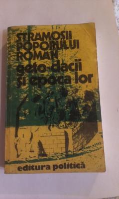 STRAMOSII  POPORULUI  ROMAN, GETODACII  SI EPOCA  LOR. foto