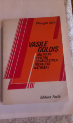 VASILE GOLDIS,- MILITANT PENTRU DESAVARSIREA IDEALULUI NATIONAL foto