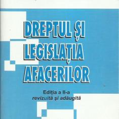 AS - Liviu Filip, Lucian Pavel - DREPTUL SI LEGISLATIA AFACERILOR (CU AUTOGRAF)