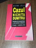 Doina Jela Cazul Nichita Dumitru incercare  reconstituire a unui proces comunist