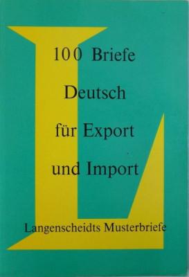 100 BRIEFE DEUTSCH - FUR EXPORT UND IMPORT von WALDEMAR DICKFACH , 1976 foto