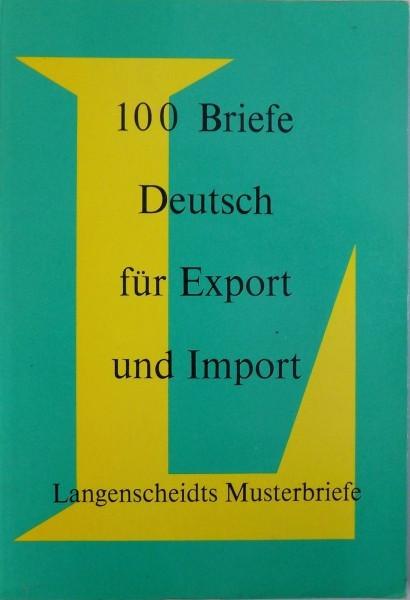 100 BRIEFE DEUTSCH - FUR EXPORT UND IMPORT von WALDEMAR DICKFACH , 1976 foto mare
