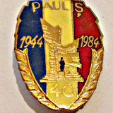 INSIGNA VETERAN OFITER PAULIS 1944 1984 AURIE EMAIL CALD IMPECABILA ARMATA MApN