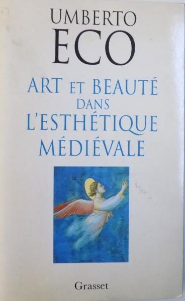 ART ET BEAUTE DANS L ' ESTHETIQUE MEDIEVALE par UMBERTO ECO , 1997 foto mare