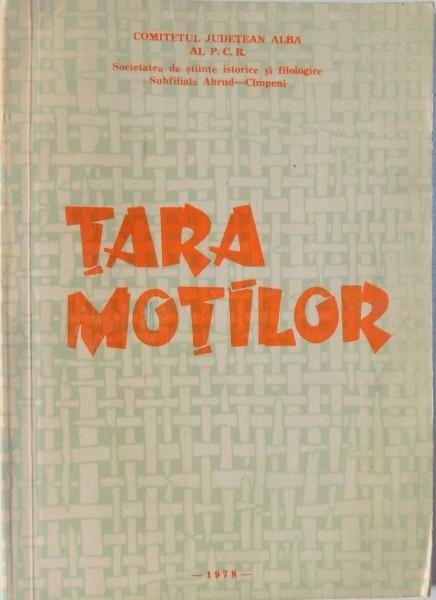 TARA MOTILOR. STUDII, ARTICOLE SI COMUNICARI 1978 foto mare