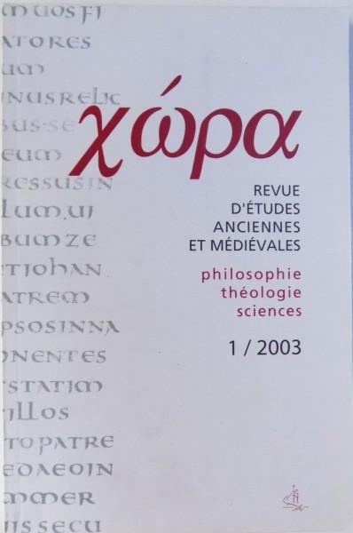 XWPA, REVUE D'ETUDES ANCIENNES ET MEDIEVALES. PHILOSOPHIE, THEOLOGIE, SCIENCES, 1/2003, REVUE ANNUELLE foto mare