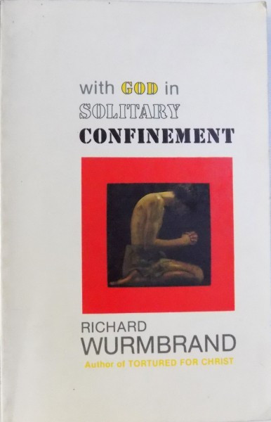 WITH GOD IN SOLITARY CONFINEMENT by RICHARD WURMBRAND 1969 foto mare
