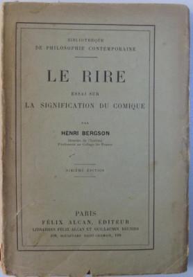 LE RIRE - ESSAI SUR LA SIGNIFICATION DU COMIQUE par HENRI BERGSON , 1910 foto
