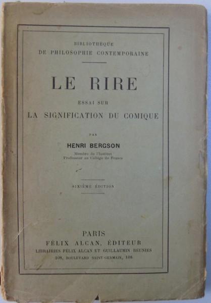 LE RIRE - ESSAI SUR LA SIGNIFICATION DU COMIQUE par HENRI BERGSON , 1910 foto mare