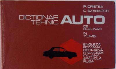 DICTIONAR TEHNIC AUTO DE BUZUNAR IN 7 LIMBI de P. CRISTEA, C. SZABADOS 1975 foto