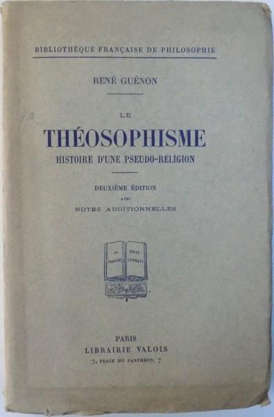 LE THEOSOPHISME - HISTOIRE D ' UNE PSEUDO - RELIGION par RENE GUENON , 1928 foto mare