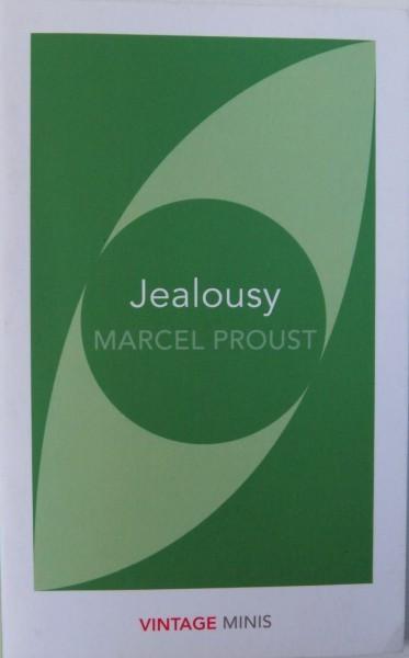 JEALOUSY by MARCEL PROUST , 2017