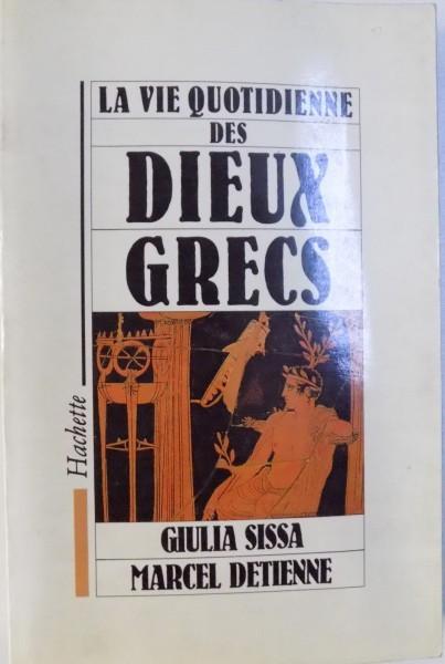 LA VIE QUOTIDIENNE DES DIEUX GRECS par GIULIA SISSA, MARCEL DETIENNE , 1989 foto mare