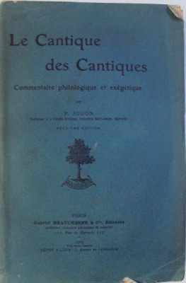 LE CANTIQUE DES CANTIQUES par P. JOUON , 1909 foto