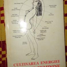 Cultivarea energiei sexuale feminine 295pagini- Mantak Chia - Carte ezoterism