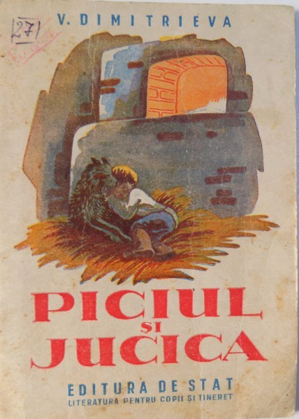 PICIUL SI JUCICA de V. DIMITRIEVA 1948 foto mare