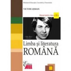 Limba si literatura romana. Manual pentru clasa a xii-a - Manual scolar all
