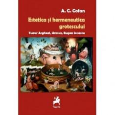 Estetica si hermeneutica grotescului. Tudor Arghezi, Urmuz, Eugen Ionescu