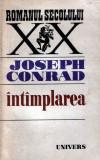 Joseph Conrad : Întâmplarea + Proscrisul din arhipelag