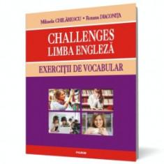 Challenges. Limba engleză. Exerciţii de vocabular polirom