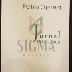 OPREA PETRE - JURNAL (1981-1988), 2006, Bucuresti - Carte Arhitectura