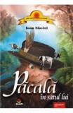 Pacala In Satul Lui - Ioan Slavici, Ioan Slavici