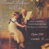 Primul profesor de pian Opus 599 caietul II - Carl Czerny