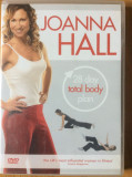 JOANNA HALL - 28 DAY TOTAL BODY PLAN ( EXERCITII FIZICE )  FILM DVD ORIGINAL, Engleza