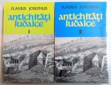 FLAVIUS JOSEPHUS - ANTICHITATI IUDAICE - VOL. I + VOL. II