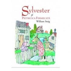 Sylvester si pietricica fermecata - Carte de povesti