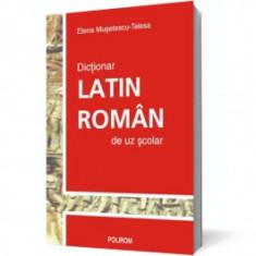Dictionar latin-roman de uz scolar polirom