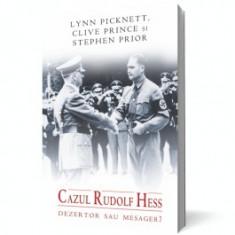 Cazul Rudolf Hess. Dezertor sau mesager? - Carte Istorie