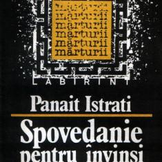 Panait Istrati : Spovedanie pentru învinşi + Neranţula - Roman