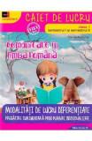 Comunicare in limba romana - Clasa 1 Sem.1 si 2 - Caiet de lucru - Daniela Berechet